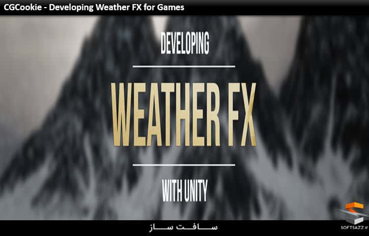 CGCookie - Developing Weather FX for Games