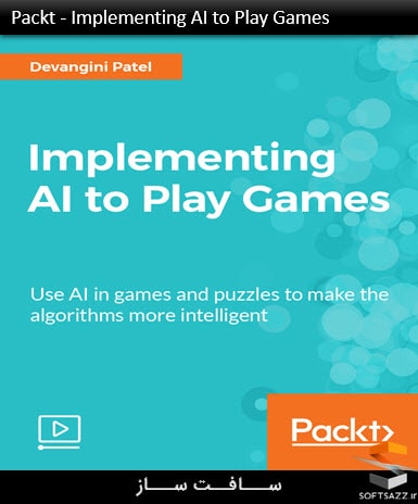 Packt - Implementing AI to Play Games