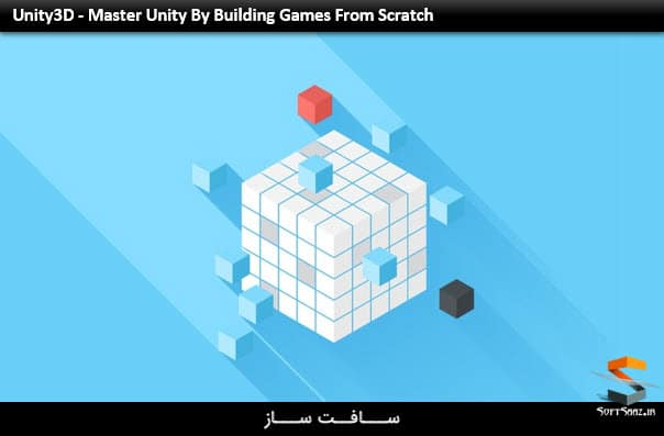 Unity3D - Master Unity By Building Games From Scratch
