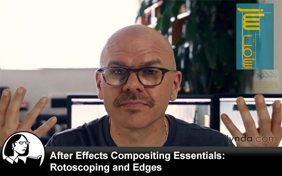 After Effects Compositing Essentials: Rotoscoping & Edges with Mark Christiansen