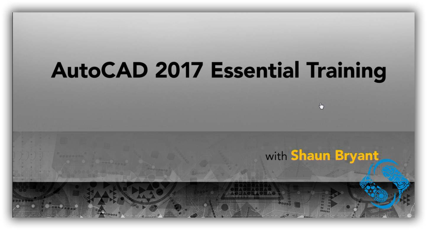 Lynda - AutoCAD 2017 Essential Training