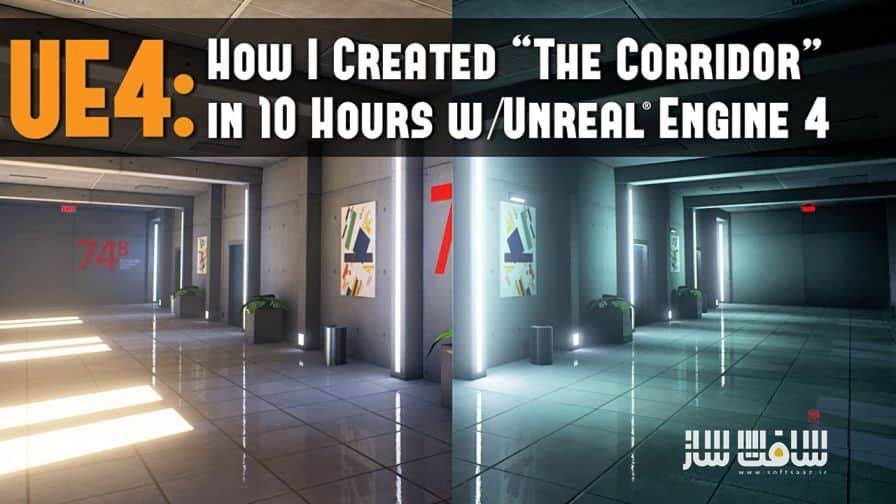 """""""Step-by-Step Workflow - How to Create """"The Corridor"""" Environment in 10 Hours with Unreal® Engine 4"""""""